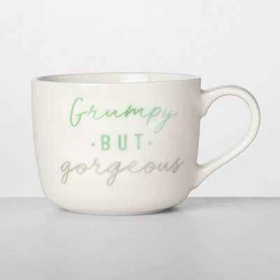 14oz Porcelain Grumpy But Gorgeous Mug - Opalhouse™
