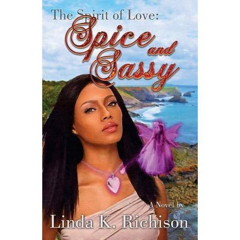 Spirit of Love - by  Linda K Richison (Paperback) - image 1 of 1