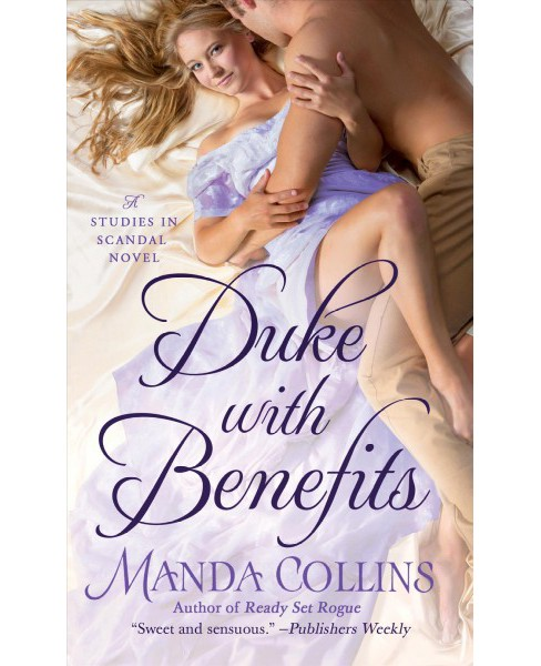 Duke With Benefits -  (Studies in Scandal) by Manda Collins (Paperback) - image 1 of 1