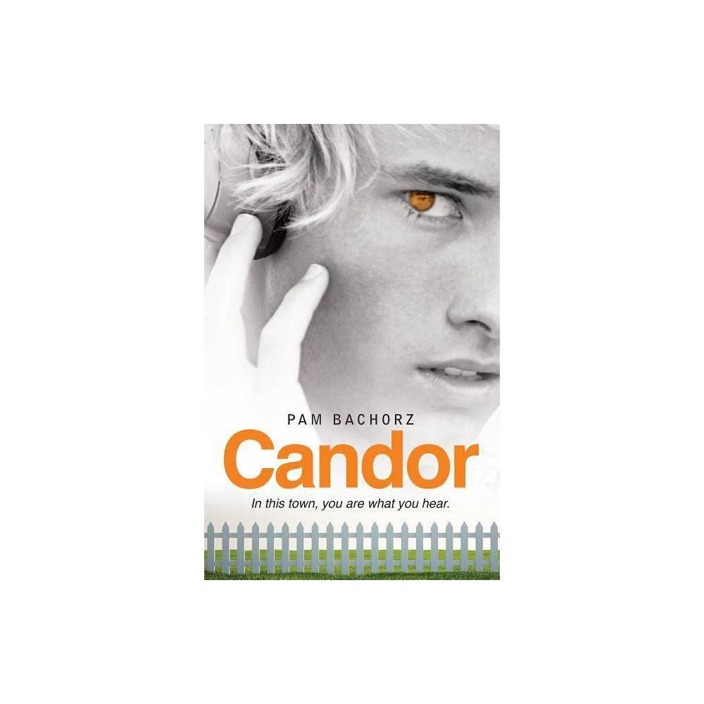 Candor By Pam Bachorz Paperback