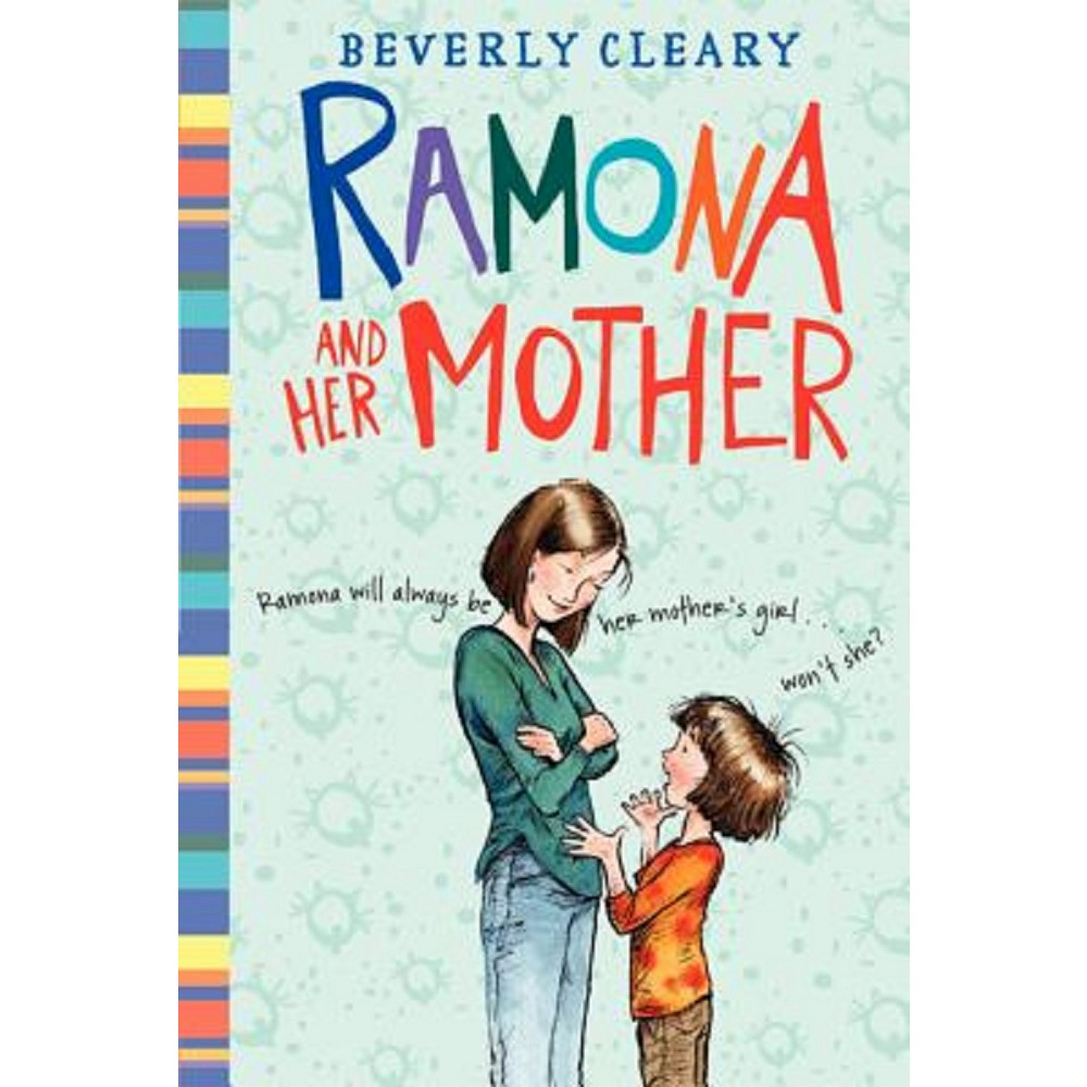 Ramona and Her Mother (Reprint) (Paperback) (Beverly Cleary)