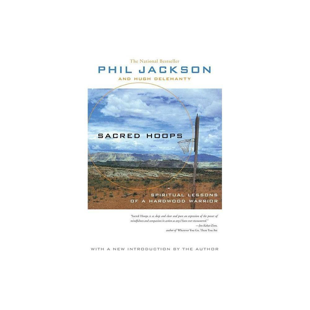 Sacred Hoops By Phil Jackson Hugh Delehanty Paperback