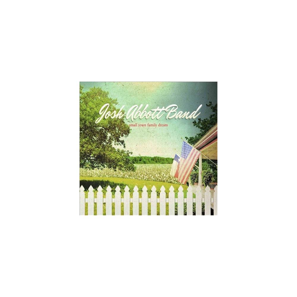 Josh Abbott Band - Small Town Family Dream (CD)