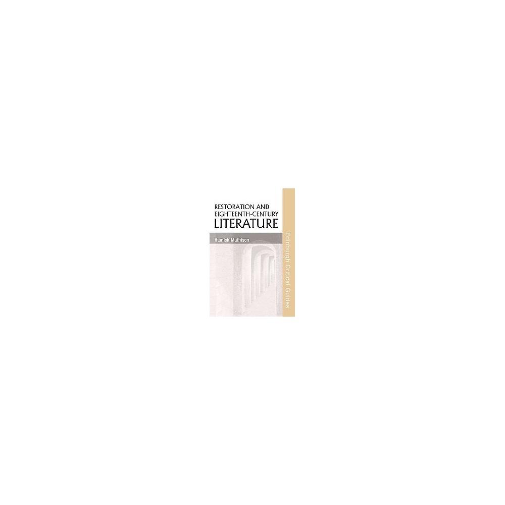 Restoration and Eighteenth-Century Literature - by Hamish Mathison (Hardcover)