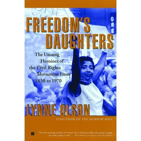 Freedom's Daughters - by  Lynne Olson (Paperback) - image 1 of 1