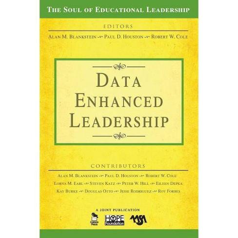 Data-Enhanced Leadership - (Soul of Educational Leadership) (Paperback) - image 1 of 1