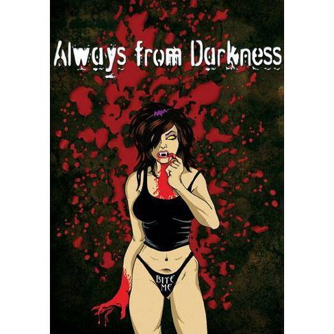 Always From Darkness (DVD) - image 1 of 1