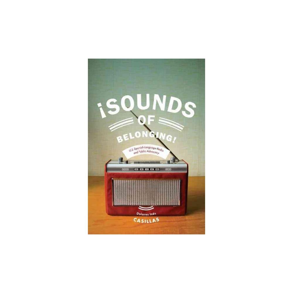 Sounds of Belonging ( Critical Cultural Communication) (Paperback)