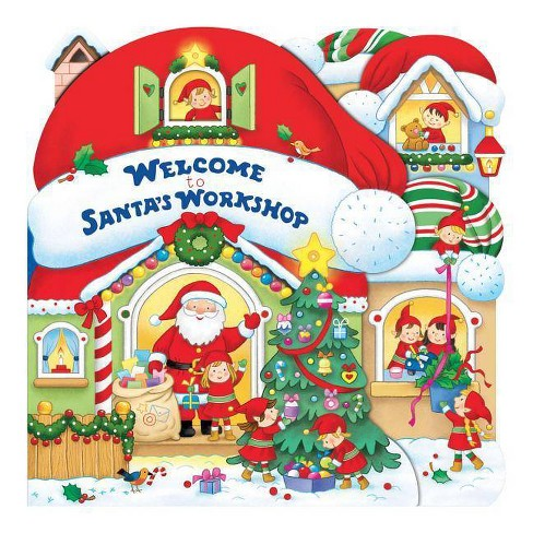 Welcome to Santa's Workshop - by  Annie Auerbach (Board_book) - image 1 of 1