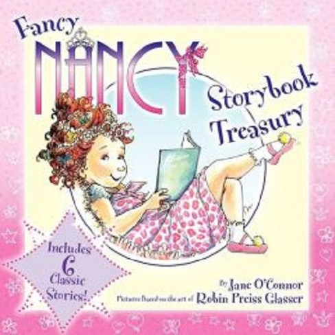 Fancy Nancy Storybook Treasury by Jane O'Connor (Hardcover) - image 1 of 1
