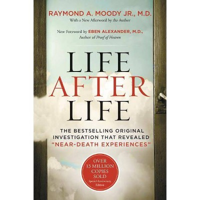 Life After Life - by  Raymond Moody (Paperback)
