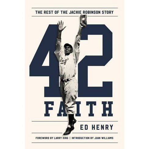 42 Faith : The Rest of the Jackie Robinson Story (Hardcover) (Ed Henry) - image 1 of 1