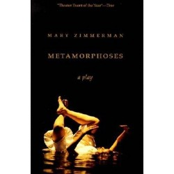 Metamorphoses - by  Mary Zimmerman (Paperback)