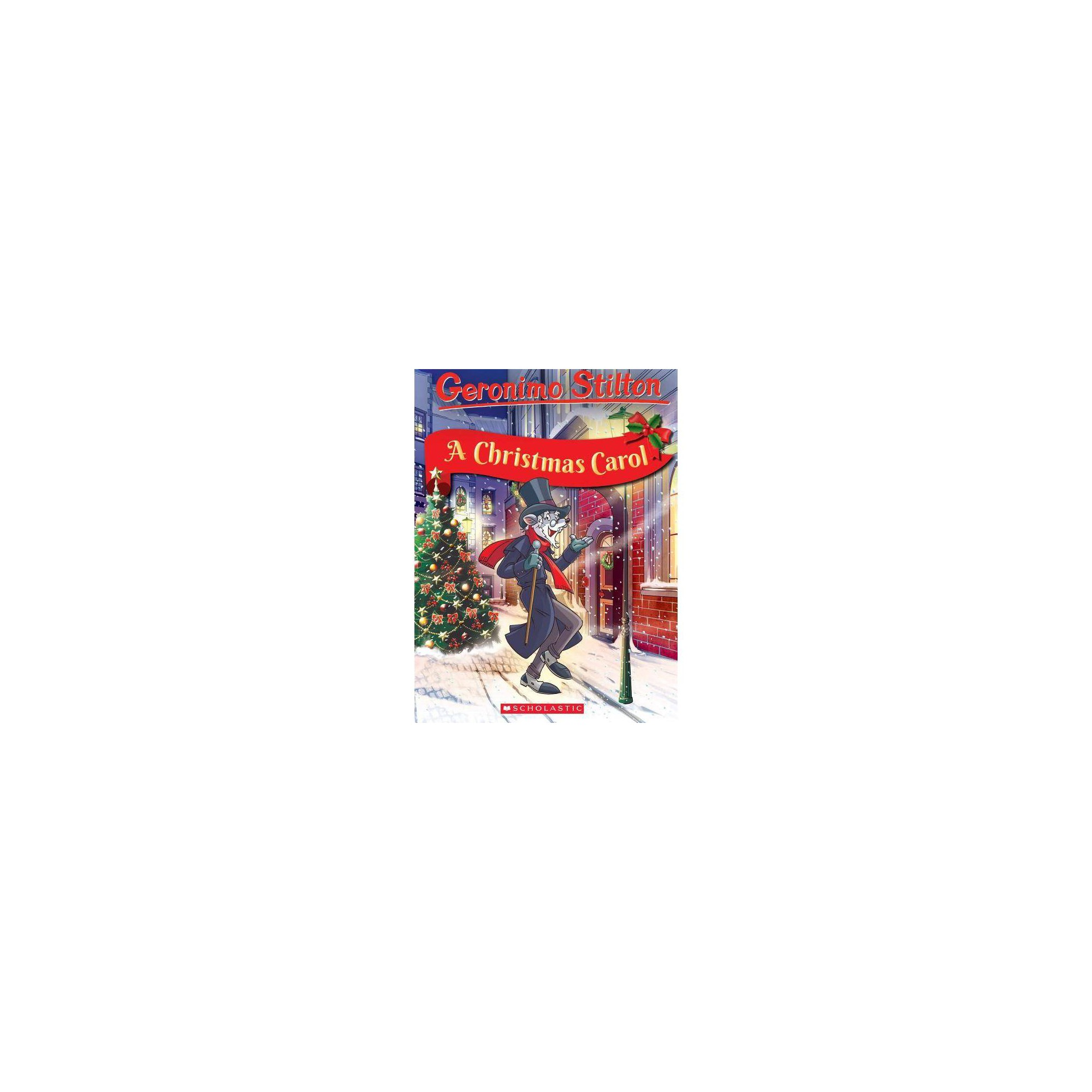 Geronimo Stilton Retells the Classics: A Christmas Carol - (Geronimo Stilton Classic Tales) (Hardcover)