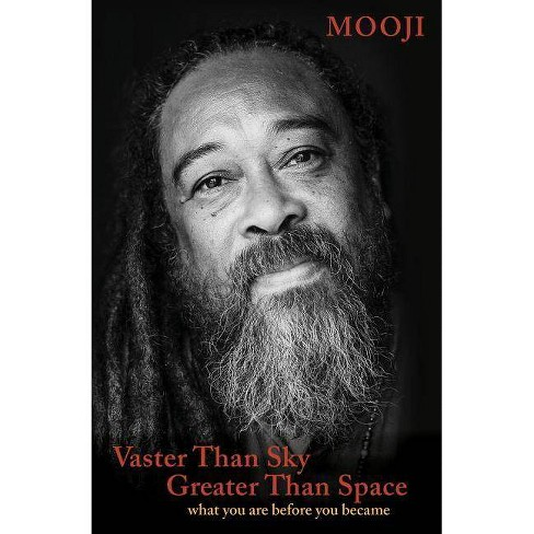 Vaster Than Sky, Greater Than Space - by  Mooji (Paperback) - image 1 of 1