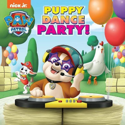 PAW Patrol Puppy Dance Party by Hollis James (Paperback)
