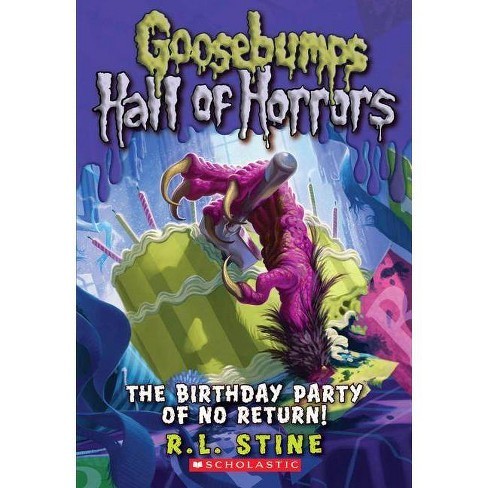 The Birthday Party of No Return - (Goosebumps: Horrorland (Quality)) by  R L Stine (Paperback) - image 1 of 1