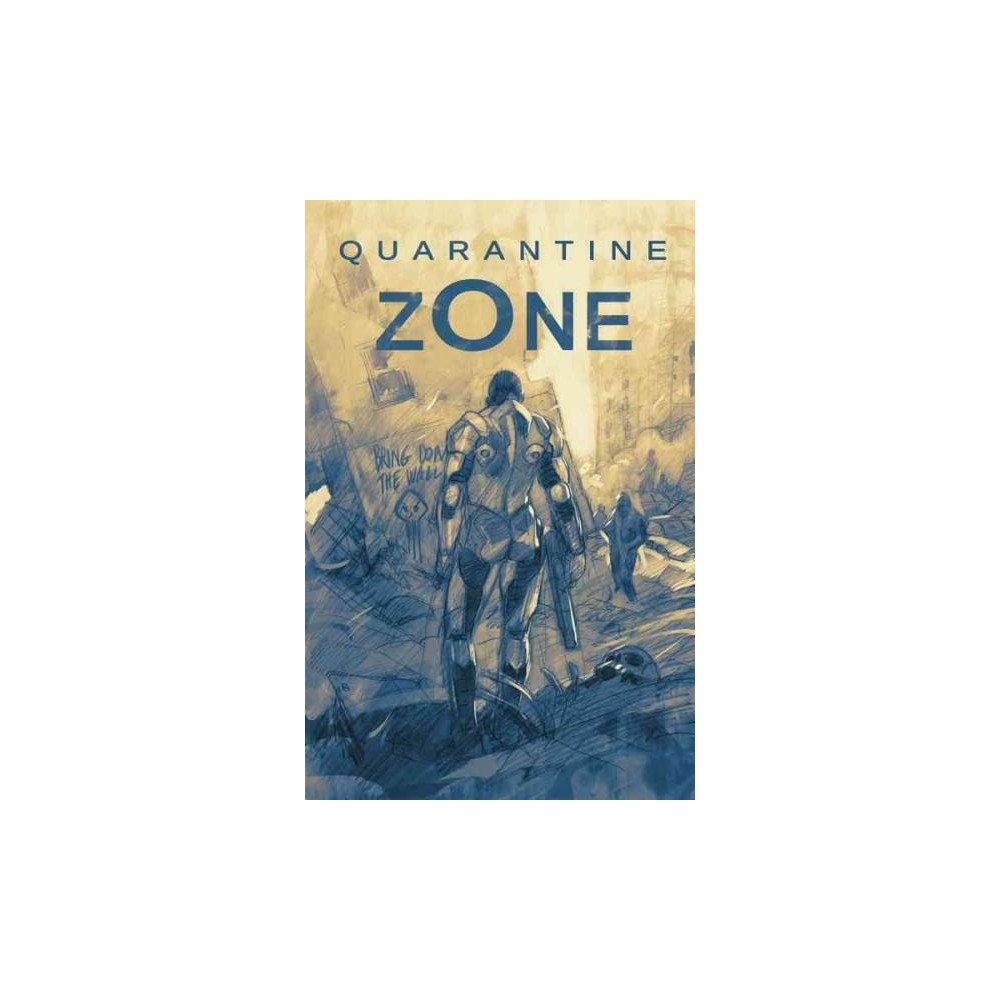 Quarantine Zone (Hardcover) (Daniel H. Wilson)