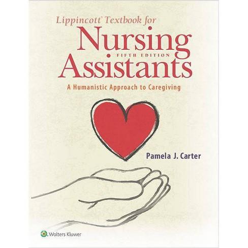 Lippincott Textbook for Nursing Assistants - 5 Edition by  Pamela Carter (Paperback) - image 1 of 1