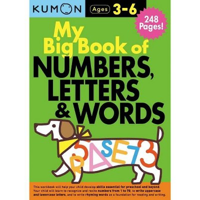 My Big Book of Numbers, Letters & Words - by Kumon (Paperback)