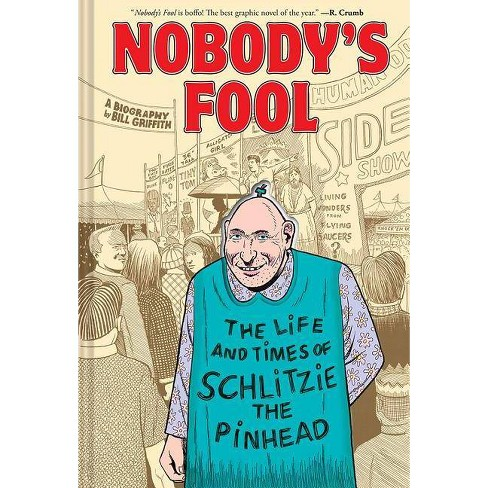 Nobody's Fool - by  Bill Griffith (Hardcover) - image 1 of 1