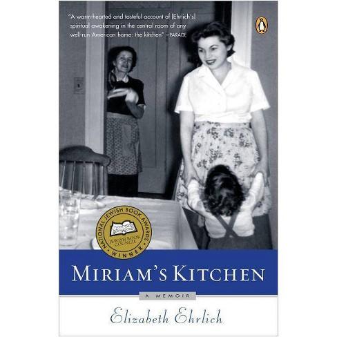 Miriam's Kitchen - by  Elizabeth Ehrlich (Paperback) - image 1 of 1