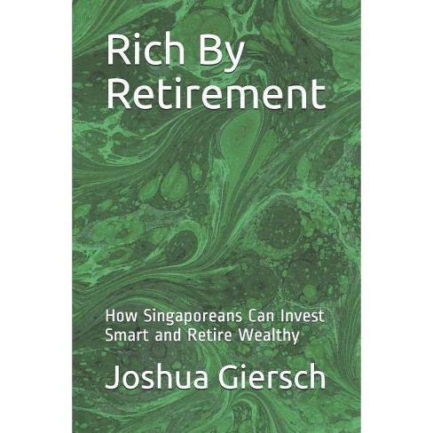 Rich by Retirement - by  Joshua Giersch (Paperback) - image 1 of 1