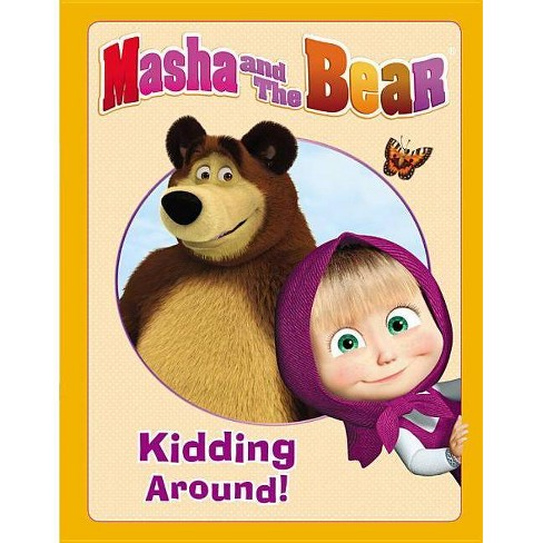 38a9173ed135c Masha and the Bear: Kidding Around - by Lauren Forte (Hardcover)
