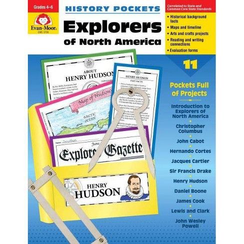 Explorers N. America Grade 4-6+ - (History Pockets) by  Evan-Moor Educational Publishers (Paperback) - image 1 of 1