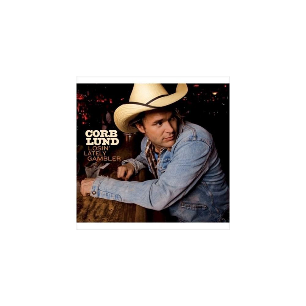 Corb Lund - Losin Latley Gambler (Vinyl)