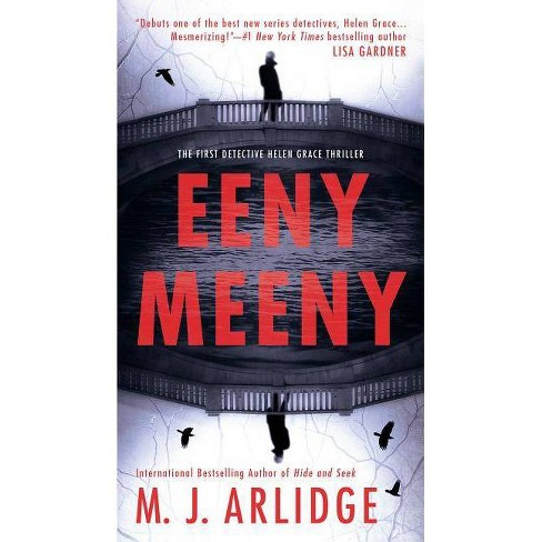 Eeny Meeny by M.J. Arlidge (Paperback) - image 1 of 1
