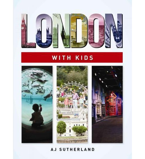 London With Kids (Paperback) (A. J. Sutherland) - image 1 of 1