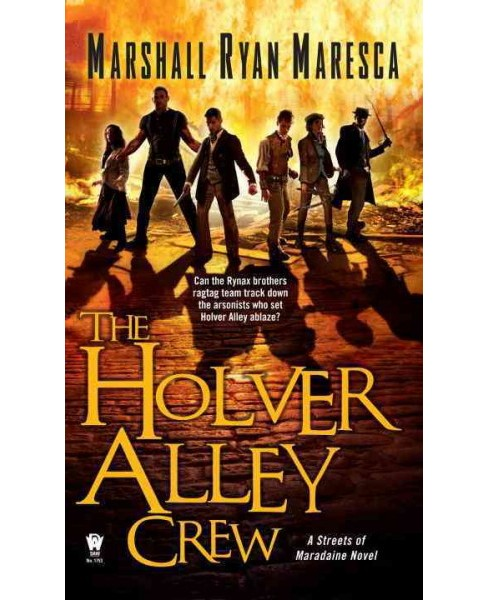 Holver Alley Crew (Paperback) (Marshall Ryan Maresca) - image 1 of 1