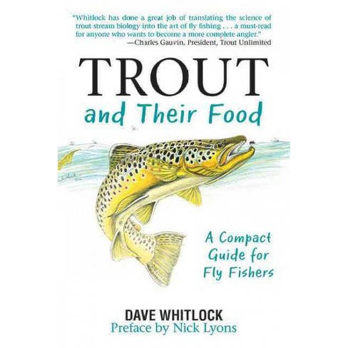 Trout and Their Food - by  Dave Whitlock (Paperback) - image 1 of 1