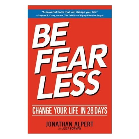 Be Fearless Change Your Life In 28 Days Reprint By Jonathan