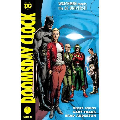 Doomsday Clock Part 2 By Geoff Johns Hardcover Target
