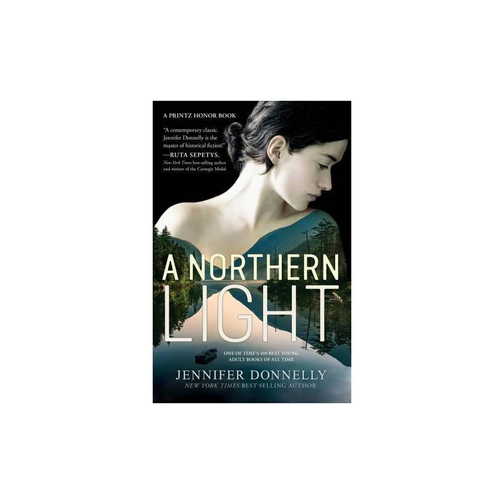 Northern Light - Reprint by Jennifer Donnelly (Paperback)