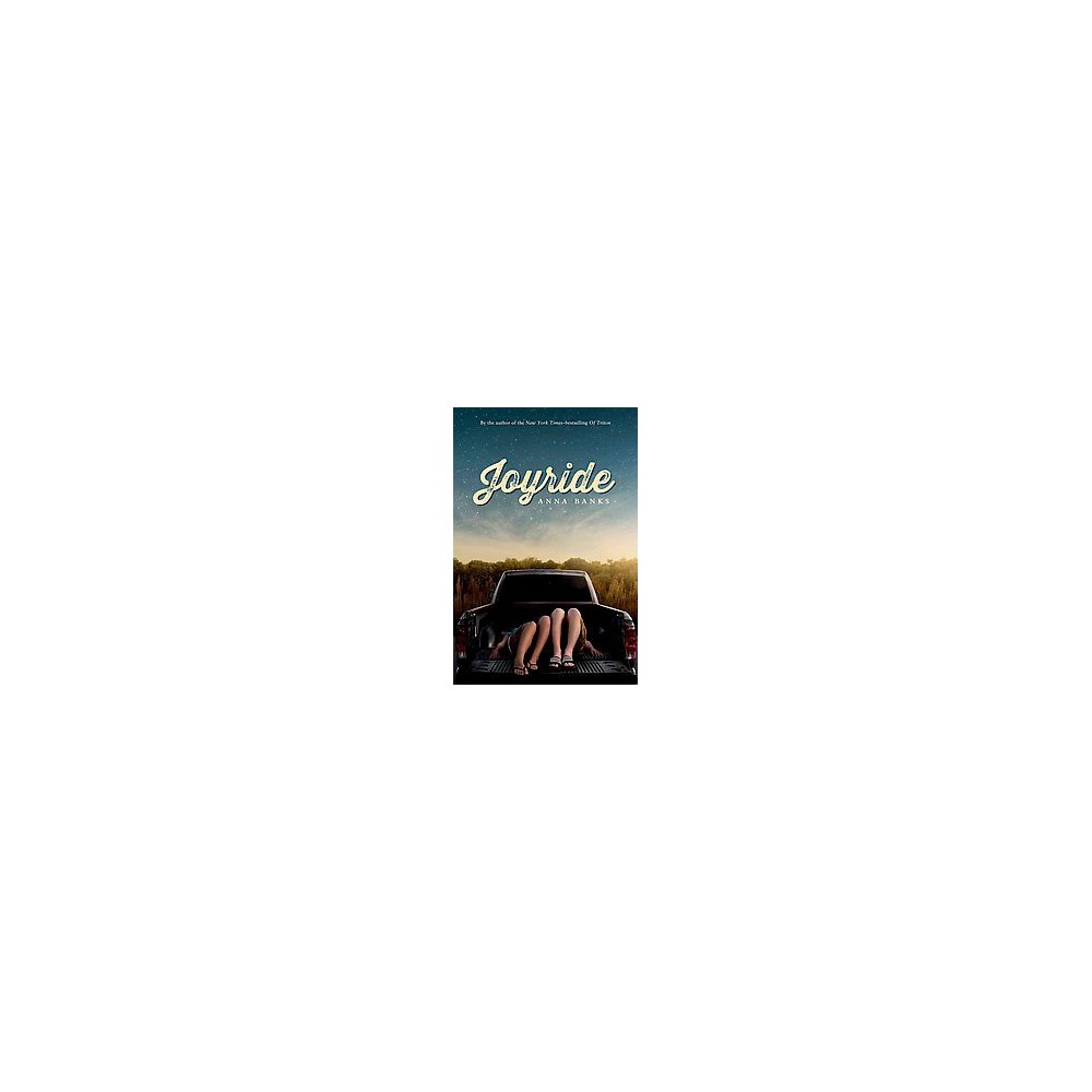 Joyride (Hardcover) (Anna Banks)