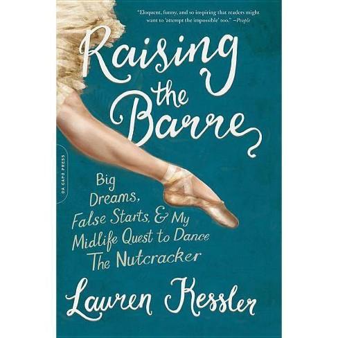 Raising the Barre - by  Lauren Kessler (Paperback) - image 1 of 1