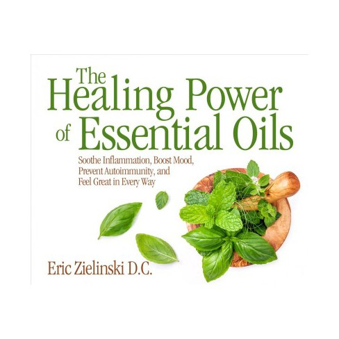 Healing Power Of Essential Oils Soothe Target