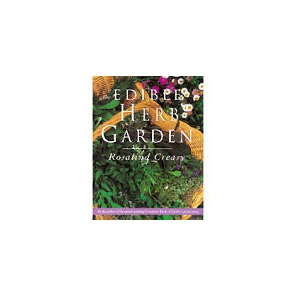 Edible Herb Garden (Paperback) (Rosalind Creasy)