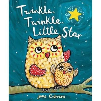 Twinkle, Twinkle, Little Star - (Jane Cabrera's Story Time)by Jane Cabrera (Board Book)