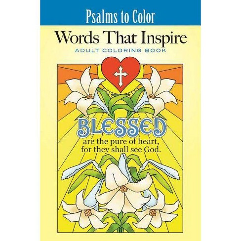 Psalms to Color: Words That Inspire - (Inspirational Adult Coloring Books) by  Ted Menten (Paperback) - image 1 of 1