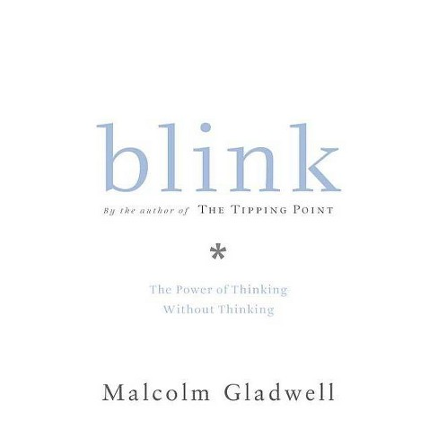 Blink - by  Malcolm Gladwell (Hardcover) - image 1 of 1