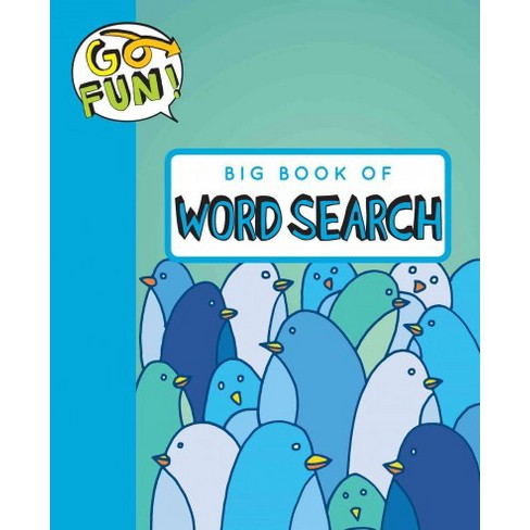 Go Fun! Big Book of Word Search - by  Andrews McMeel Publishing (Paperback) - image 1 of 1