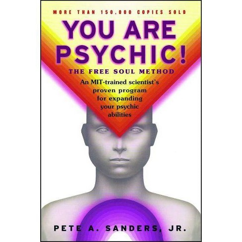 You Are Psychic! - by  Pete A Sanders (Paperback) - image 1 of 1