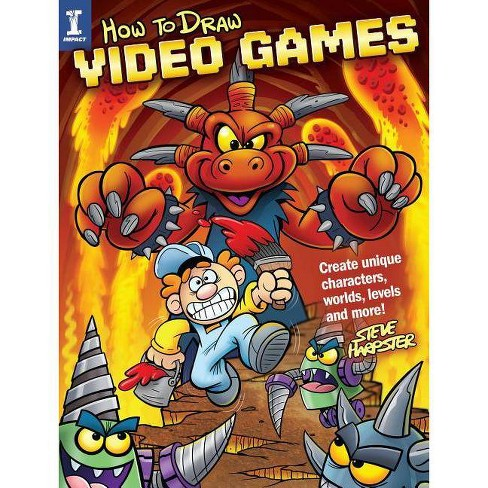 How to Draw Video Games - by  Steve Harpster (Paperback) - image 1 of 1
