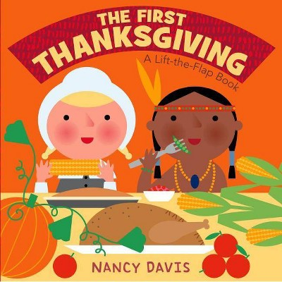 The First Thanksgiving - by Kathryn Lynn Davis (Board_book)