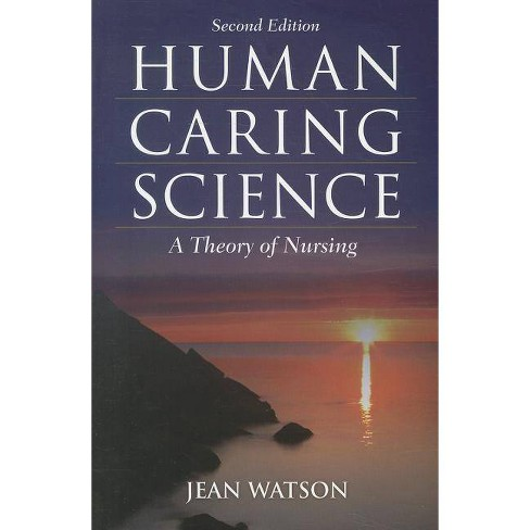 Human Caring Science - 2 Edition by  Jean Watson (Paperback) - image 1 of 1