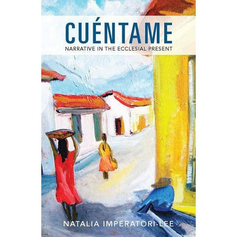 Cuentame - by  Natalia M Imperatori-Lee (Paperback) - image 1 of 1